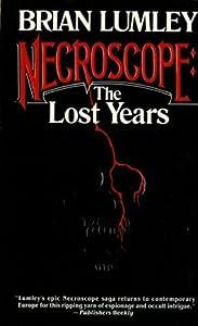 Necroscope: The Lost Years Volume I (Necroscope, #9)