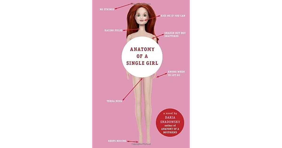 Anatomy Of A Single Girl Anatomy 2 By Daria Snadowsky