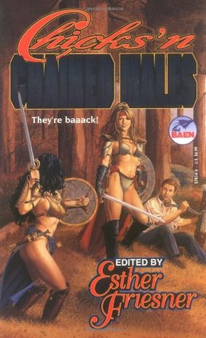 Chicks 'n Chained Males (Chicks in Chainmail, #3)