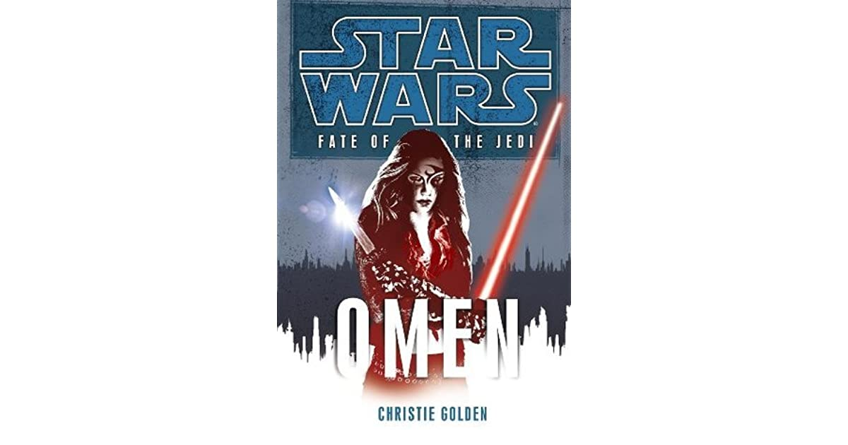 Omen Star Wars Fate Of The Jedi 2 By Christie Golden