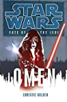 Fate of the Jedi: Omen (Star Wars: Fate of the Jedi, #2)