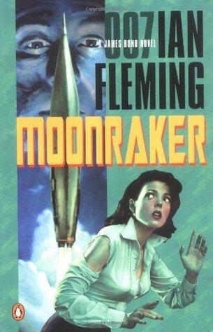 Moonraker (James Bond, #3)