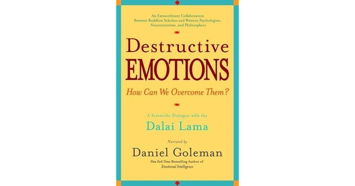 Destructive Emotions: A Scientific Dialogue with the Dalai