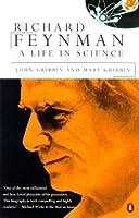 Richard Feynman: A Life in Science (Penguin Press Science)