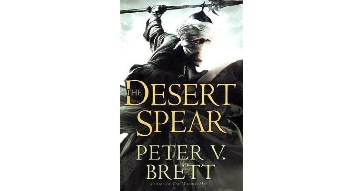 The Desert Spear (Demon Cycle, #2) by Peter V  Brett