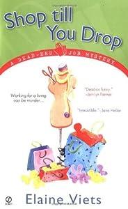 Shop Till You Drop (Dead-End Job Mystery, #1)