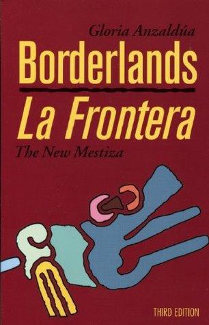 borderlands la frontera discussion questions