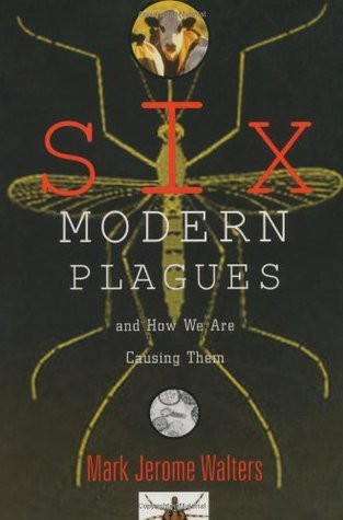 Six Modern Plagues and How W