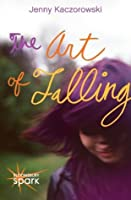 The Art of Falling (Oceanside High, #1)