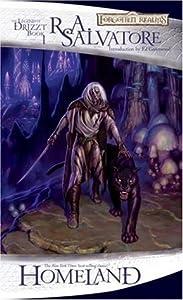 Homeland (Forgotten Realms: The Dark Elf Trilogy, #1; Legend of Drizzt, #1)