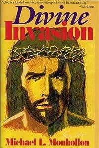 Divine Invasion