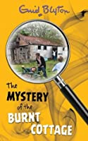 The Mystery of the Burnt Cottage (The Mysteries Series)