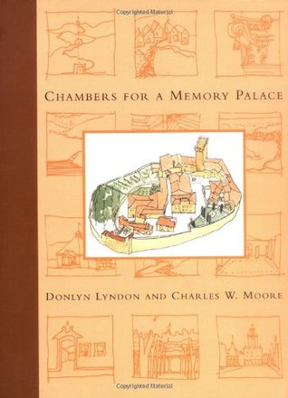 Chambers for a Memory Palace by Donlyn Lyndon