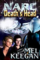 Death's Head ( Narc, #1)
