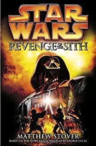 Revenge of the Sith (Star Wars: Novelizations, #3)