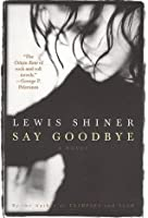 Say Goodbye: The Laurie Moss Story