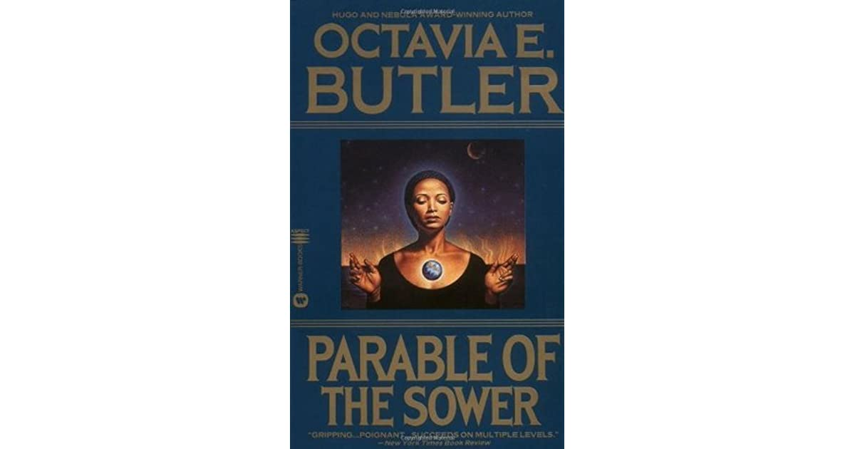an analysis of the community in octavia butlers parable of the sower Parable of the sower is a  in search of a haven where she and others can build the first earthseed community  (the parable of the sower, octavia e butler.