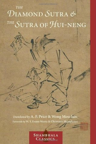 The Diamond Sutra and the Sutra of Hui-neng (Classics)