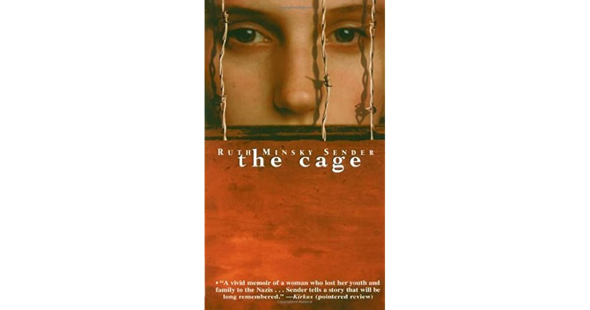 Quotes from the book the cage by ruth minsky sender