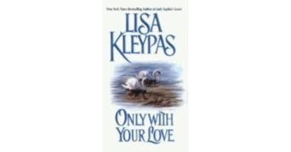 Only With Your Love Lisa Kleypas Pdf