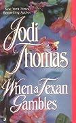 When a Texan Gambles (Wife Lottery, #2)