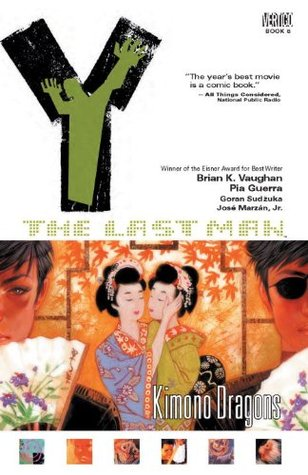 Y: The Last Man, Vol. 8: Kimono Dragons (Y: The Last Man, #8)