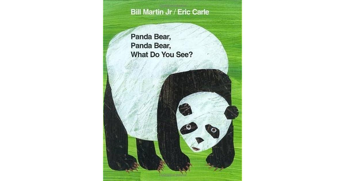 Panda bear panda bear what do you see by bill martin jr