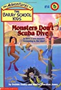 Monsters Don't Scuba Dive (The Adventures of the Bailey School Kids #14)