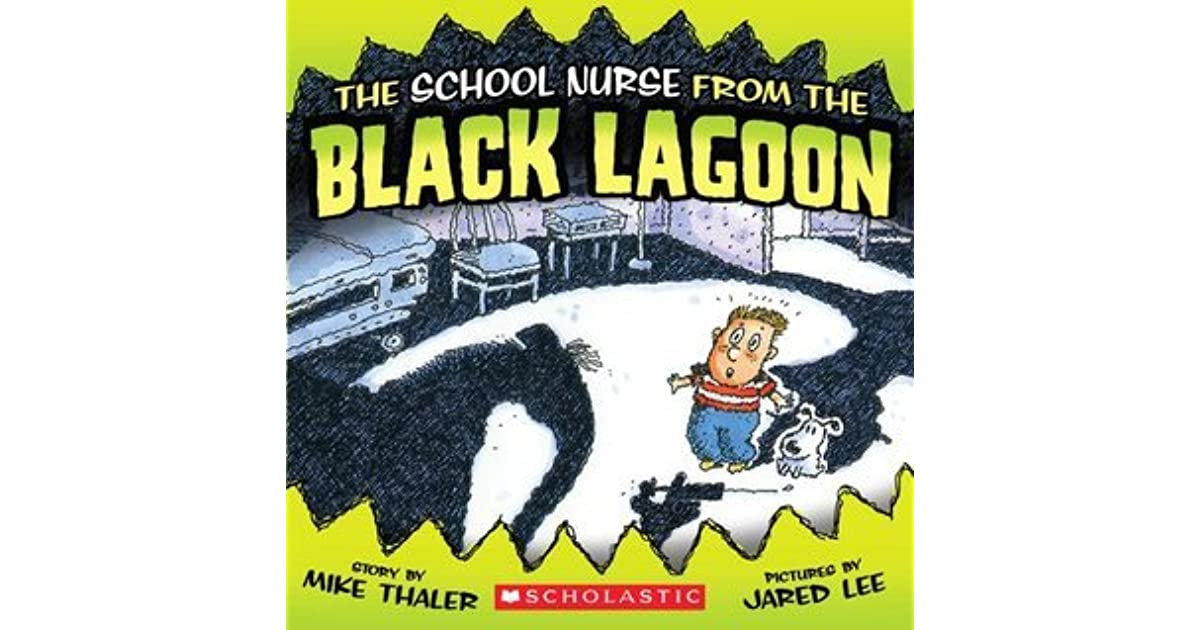 Black Lagoon Book Cover : The school nurse from black lagoon by mike thaler