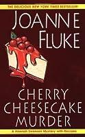 Cherry Cheesecake Murder (Hannah Swensen, #8)
