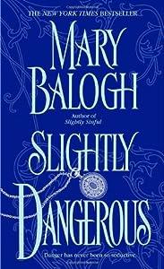 Slightly Dangerous (Bedwyn Saga, #6)