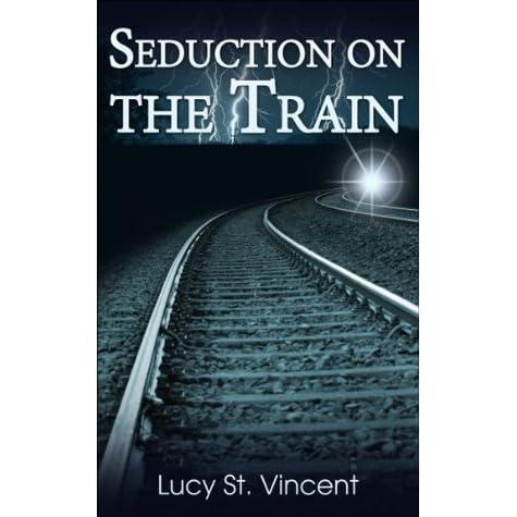 Seduced on train