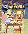 Walt Disney's Cinderella (A Little Golden Book Classic)
