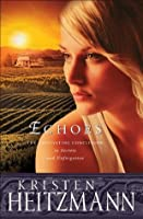 Echoes (The Michelli Family Series, #3)
