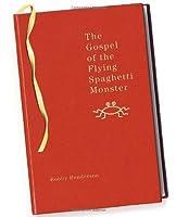 The Gospel of the Flying Spaghetti Monster