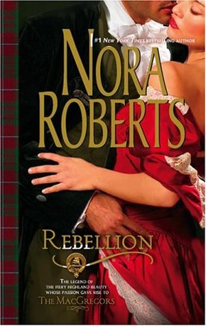 Rebellion (The MacGregors, #6)