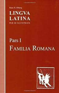 Lingua Latina per se Illustrata: Pars I: Familia Romana