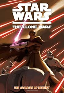 Star Wars: The Clone Wars: The Colossus of Destiny