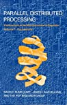 Parallel Distributed Processing by David E. Rumelhart