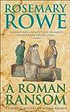 A Roman Ransom (Libertus Mystery of Roman Britain, #8)