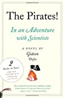 The Pirates! In an Adventure with Scientists & The Pirates! In an Adventure with Ahab