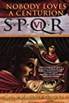 Nobody Loves a Centurion (SPQR, #6)