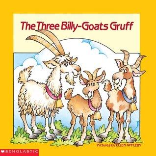 The Three Billy-goats Gruff: A Norwegian Folktale