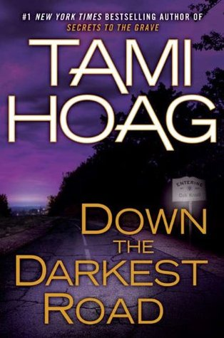 Down the Darkest Road (Oak Knoll, #3)