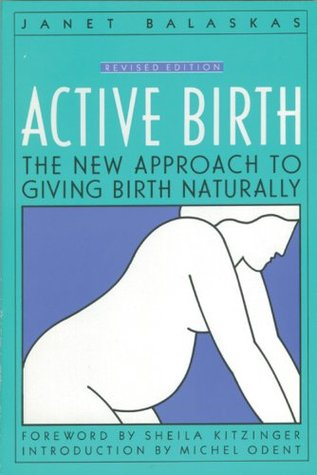 Active Birth  by Janet Balaskas