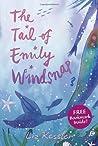 The Tail of Emily Windsnap by Liz Kessler