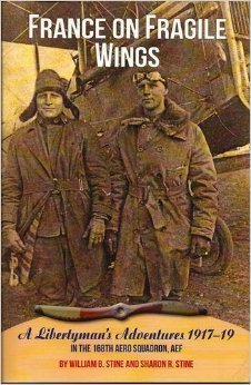 France On Fragile Wings: A Libertyman's Adventures 1917-19