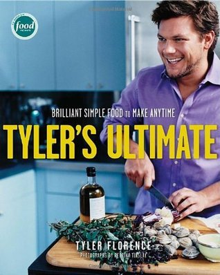 Tyler-s-Ultimate-Brilliant-Simple-Food-to-Make-Any-Time