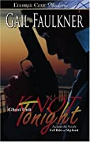 Ghost Unit: Knot Tonight (Books 1 and 2)