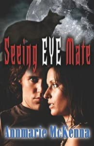 Seeing Eye Mate (Mates, #1)